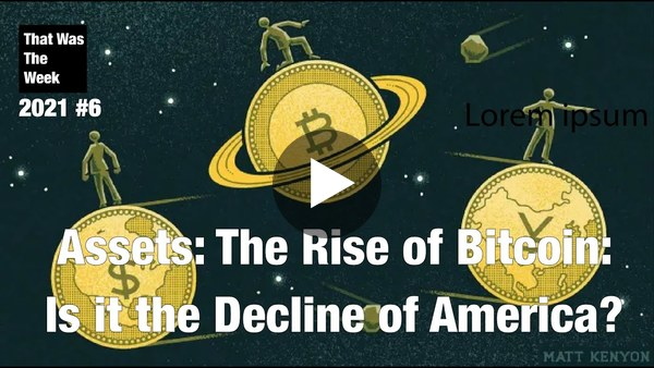 Assets: Does the Rise of Bitcoin Mean the Decline of America?