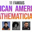 11 Famous African American Mathematicians You Should Know About — Mashup Math