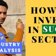 How to Pick Top Sugar Stock ! The Ethanol Twist |Sugar Sector Analysis |