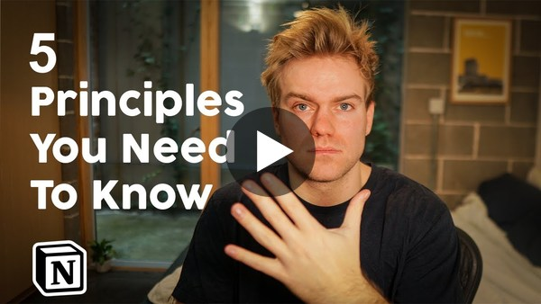 The 5 Notion Principles You Need
