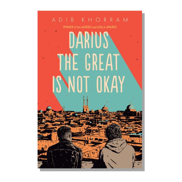 BOOK: Darius the Great Is Not Okay by Adib Khorram