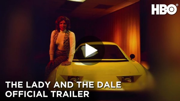 The Lady and the Dale: Official Trailer | HBO