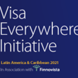 Visa busca a las mejores Fintechs de América Latina y el Caribe para subir al escenario global de Visa Everywhere Initiative 2021