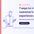 7 ways to improve customer's identity experience at sign-up