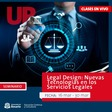 Seminario Legal Design: Nuevas Tecnologías en los Servicios Legales