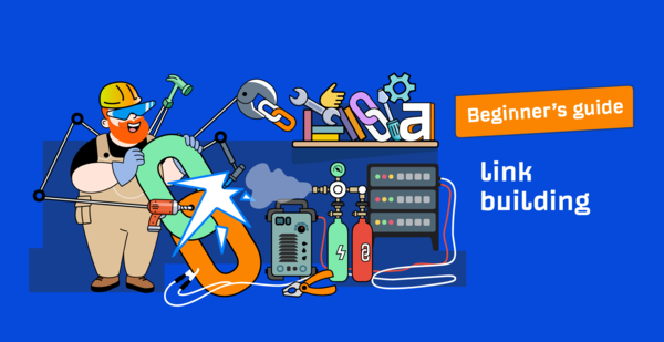 Link Building for SEO: The Beginner's Guide (2021)