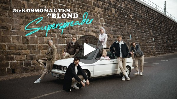 Die Kosmonauten & Blond - Superspreader