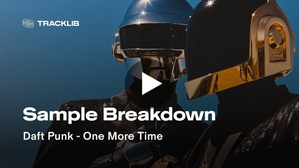 Sample Breakdown: Daft Punk - One More Time