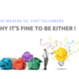 First mover or Fast follower - Why it's okay to be either in Tech