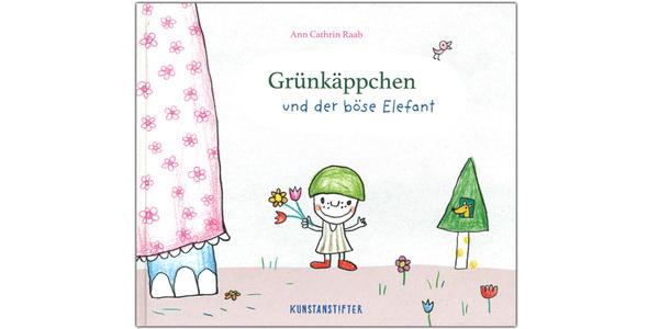 """Cover des Buches """"Grünkäppchen und der böse Elefant"""", erschienen im Verlag Kunstanstifter"""