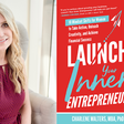 Ready to Launch Your Inner Entrepreneur? It's Time to Shift Your Mindset
