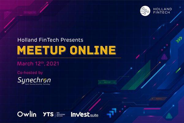 Holland FinTech Online Meetup - 12th March