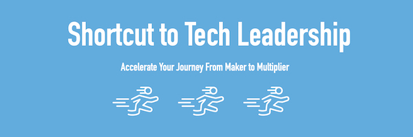 An online workshop to level up your tech leadership skills. Next dates Mar 17, Apr 21. Click the banner to register now.