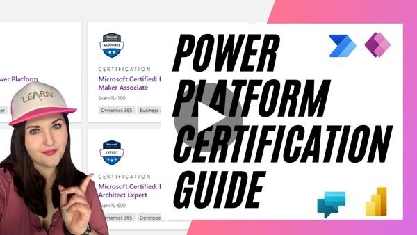Power Platform Certification Guide