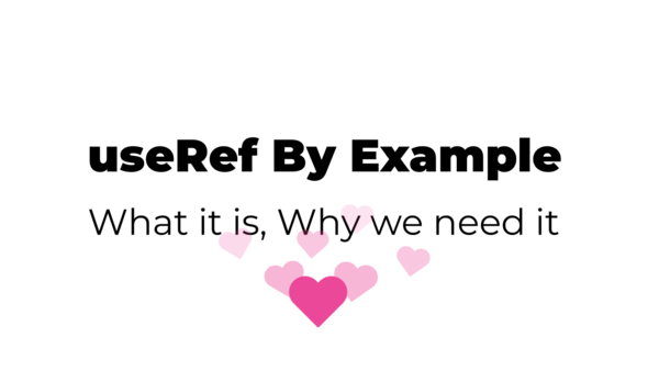 React useRef By Example