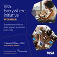 Visa Everywhere Initiative Webinar