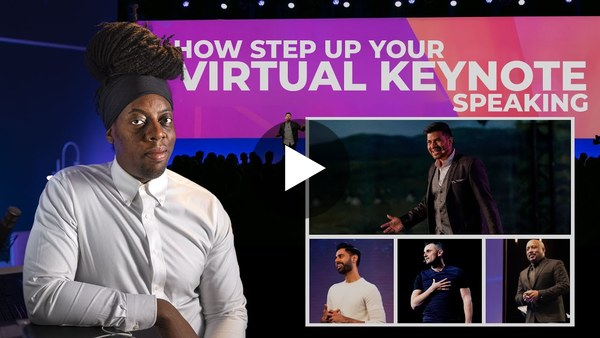 How Step up your Virtual Keynote Speaking in 2021