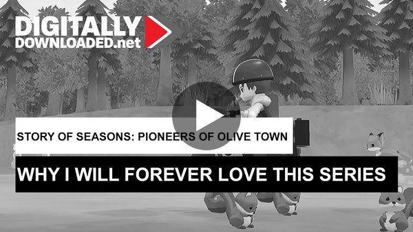 Story of Seasons: Pioneers of Olive Town - Why I will forever love this series