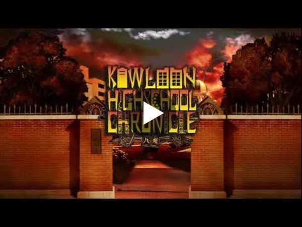 Kowloon High School Chronicle: First play stream!