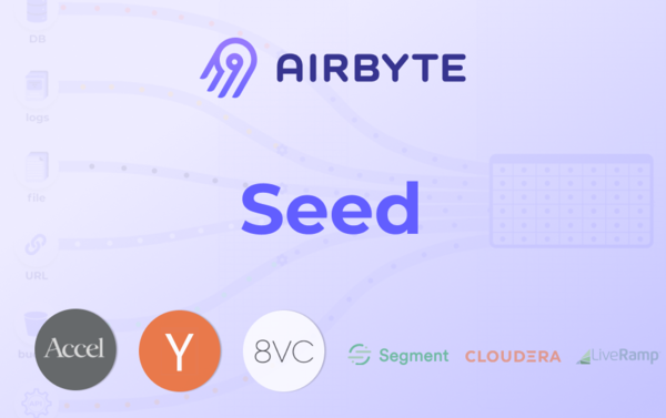 Airbyte, a San Francisco, CA-based creator of an open-source data integration platform, raised $5.2m in seed funding.