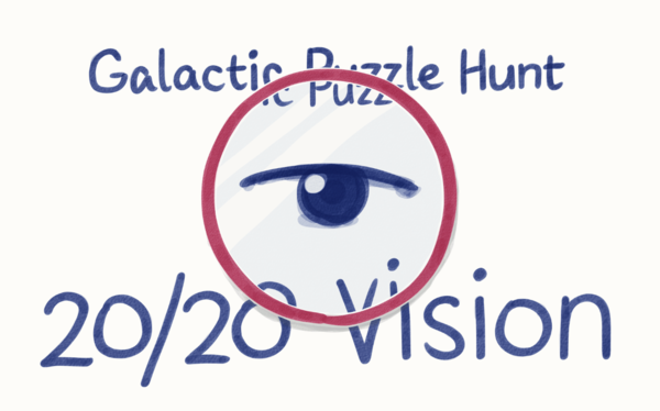 Galactic Puzzle Hunt | 20/20 Vision