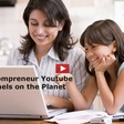 15 Mompreneur Youtube Channels to Follow in 2021