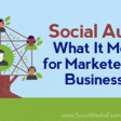 Social Audio: What It Means for Marketers and Businesses