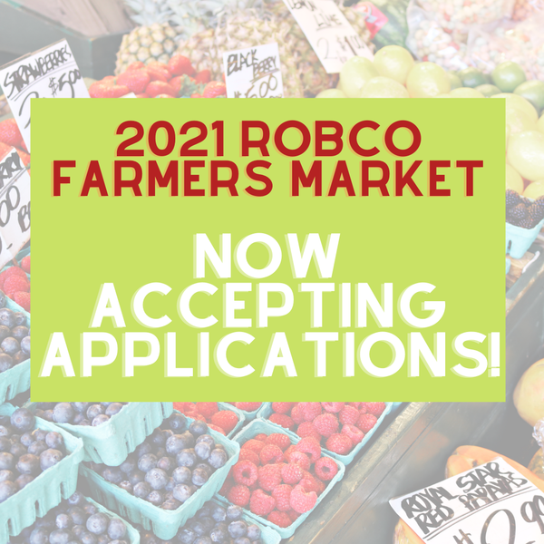 Applications for the 2021 Robertson County Farmers Market are Now Available!