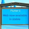 Flutter web support hits the stable milestone | Flutter