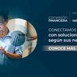 Conexión Financiera, un proyecto con mercado para las Fintech.