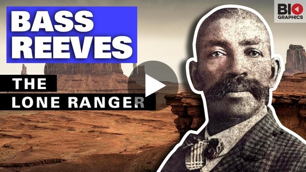 Bass Reeves: The Lone Ranger