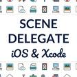 Scene Vs. App Delegate Explained