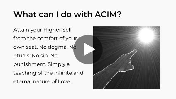 What is ACIM?   On ACIM   alex brady