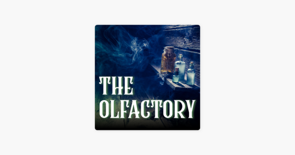 🎧 The Olfactory