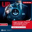 Legal Design: Nuevas Tecnologías en los Servicios Legales