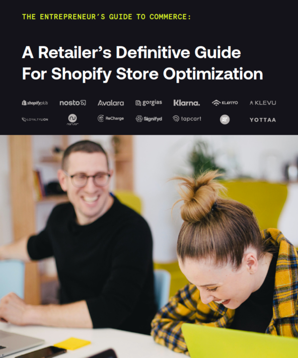 A Retailer's Definitive Guide to Shopify Store Optimization