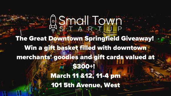 Small Town Startup - The Great Downtown Springfield Giveaway!