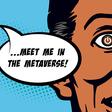 Meet Me in the Metaverse