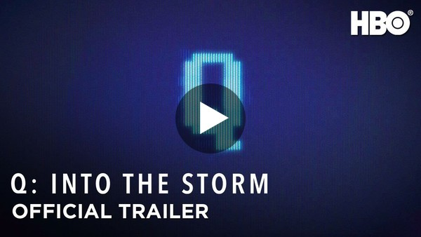 Q: Into the Storm (2021) | Official Trailer | HBO