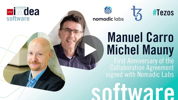 One year of the Tezos collaboration between the IMDEA and Nomadic Labs