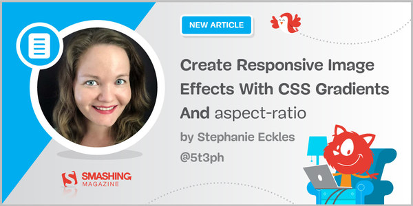 Create Responsive Image Effects With CSS Gradients And aspect-ratio
