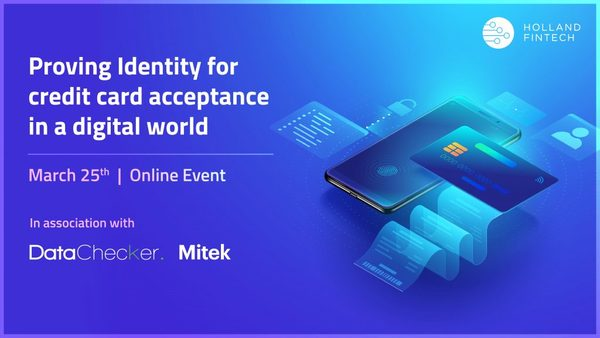 Proving Identity for credit card acceptance in a digital world - 25th March