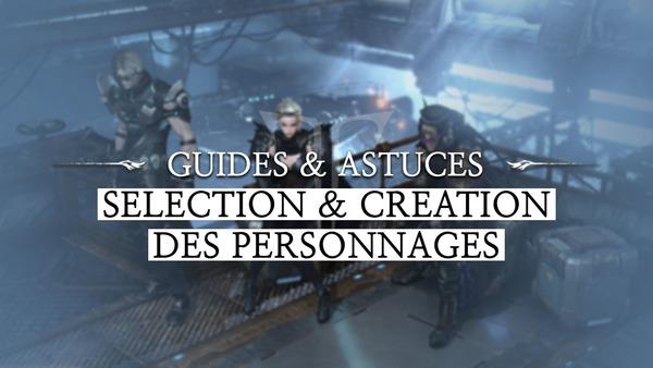 Guide : Écran de sélection & création des personnages de Lost Ark Online