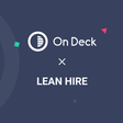 Announcing: On Deck acquires Lean Hire!