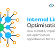 How to do internal link optimisation for SEO