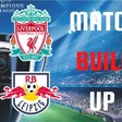 Liverpool v Leipzig   Champions League   Match Build Up