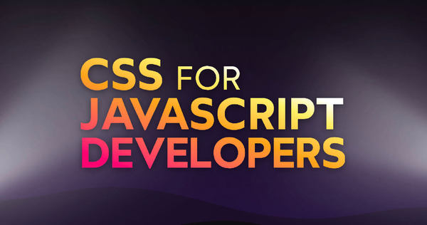 CSS for JavaScript Developers