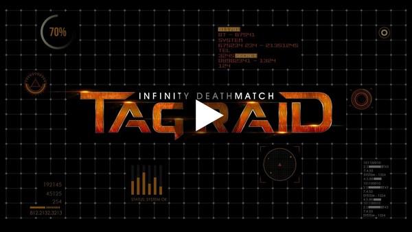 Infinity Deathmatch: TAG Raid teaser