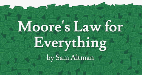 Moore's Law for Everything