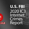 FBI Releases 2020 Internet Crime Report